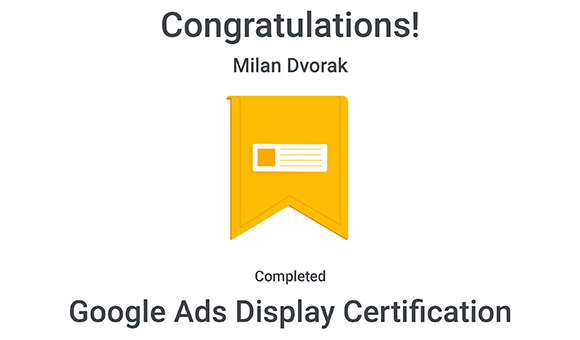 Google Ads Display Certification - Milan Dvořák