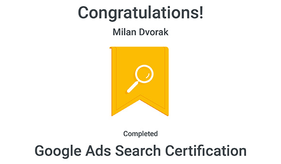 Google Ads Search Certification - Milan Dvořák